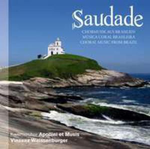 Saudade - Chormusik Aus Bra - 2839538964