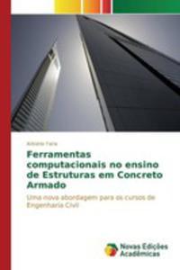 Ferramentas Computacionais No Ensino De Estruturas Em Concreto Armado - 2860704349