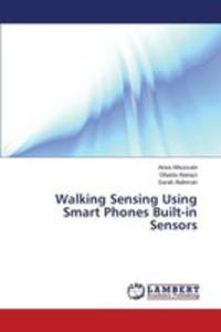 Walking Sensing Using Smart Phones Built-in Sensors - 2857258312