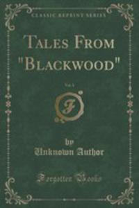 """Tales From """"Blackwood"""", Vol. 3 (Classic Reprint) - 2855160928"""