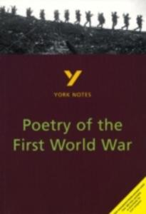 Poetry Of The First World War: York Notes For Gcse - 2847649630