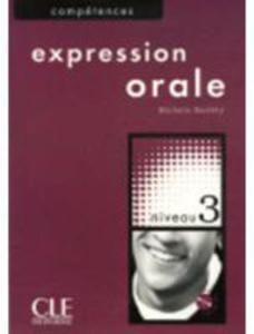 Expression Orale: : Niveau 3 B2 + Audio Cd - 2839763621