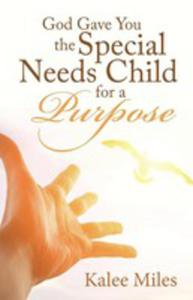 God Gave You The Special Needs Child For A Purpose - 2853961665