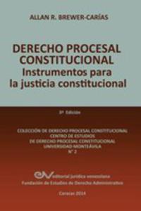 Derecho Procesal Constitucional. Instrumentos Para La Justicia Constitucional - 2848631366