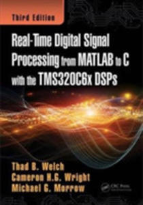 Real-time Digital Signal Processing From Matlab To C With The Tms320c6x Dsps - 2856147803