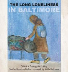 The Long Loneliness In Baltimore - 2849008095