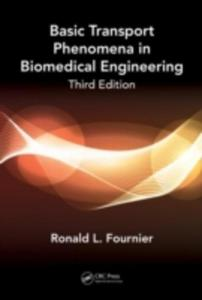 Basic Transport Phenomena In Biomedical Engineering - 2848180739