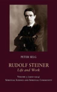 Rudolf Steiner Life And Work Vol3 - 2840398162