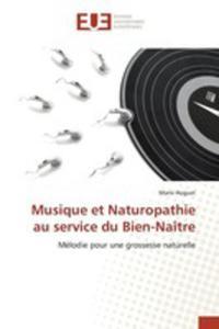 Musique Et Naturopathie Au Service Du Bien-naître - 2860702886