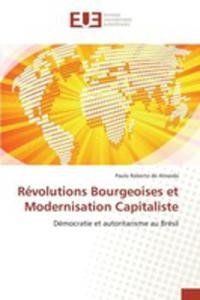 Révolutions Bourgeoises Et Modernisation Capitaliste - 2852953055