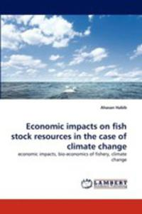 Economic Impacts On Fish Stock Resources In The Case Of Climate Change - 2857086900