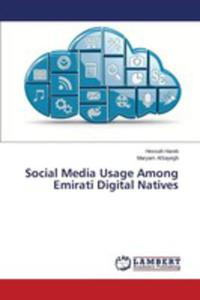 Social Media Usage Among Emirati Digital Natives - 2857256968