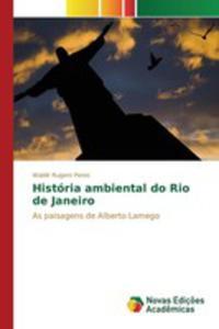 História Ambiental Do Rio De Janeiro - 2857263952