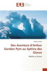 Des Aventure D'arthur Gordon Pym Au Sphinx Des Glaces - 2860702756