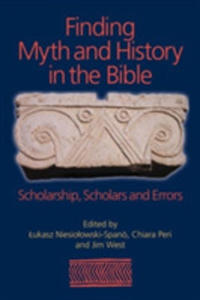 Finding Myth And History In The Bible - 2849507315