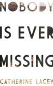 Nobody Is Ever Missing - 2840130573