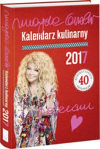 Kalendarz Kulinarny 2017 Magda Gessler - 2841502350