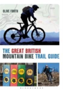 The Great British Mountain Bike Trail Guide - 2839941648