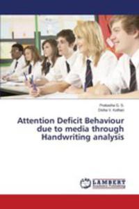 Attention Deficit Behaviour Due To Media Through Handwriting Analysis - 2861289165