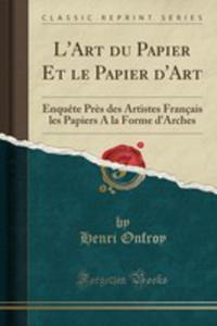L'art Du Papier Et Le Papier D'art - 2854771154