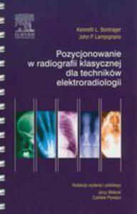 Pozycjonowanie W Radiologii Klasycznej Dla Techników Elektroradiologii - 2845963651
