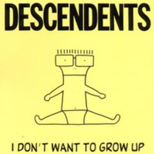 I Don't Want To Grow Up - 2839414117