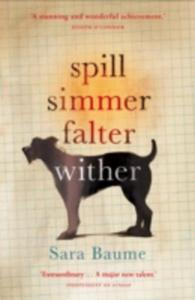 Spill Simmer Falter Wither - 2840255052