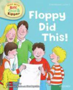 Oxford Reading Tree Read With Biff, Chip, And Kipper: First Stories: Level 1: Floppy Did This - 2840836547