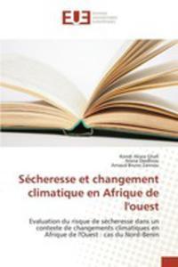 Sécheresse Et Changement Climatique En Afrique De L'ouest - 2857259782