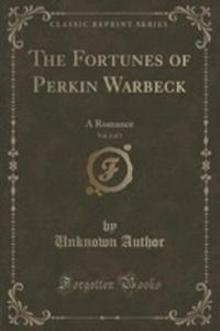 The Fortunes Of Perkin Warbeck, Vol. 2 Of 3 - 2854660629