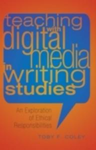 Teaching With Digital Media In Writing Studies - 2840401073