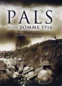 Pals On The Somme 1916 - 2844914486