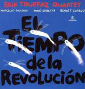 El Tiempo De La Revolucion - 2847450029
