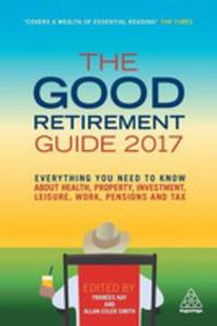 The Good Retirement Guide 2017 - 2845361842