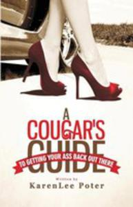 A Cougar's Guide To Getting Your Ass Back Out There - 2852922211
