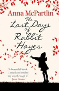 The Last Days Of Rabbit Hayes - 2840161553
