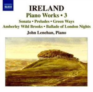 Piano Works Vol. 3 - Piano Sonata, Preludes, Green Ways - 2839238602
