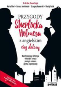 Przygody Sherlocka Holmesa Z Angielskim Ciąg Dalszy - 2840381718