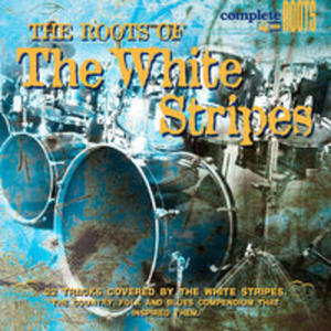 Roots Of The White Stripe - 2839314887