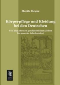 Korperpflege Und Kleidung Bei Den Deutschen - 2857202517