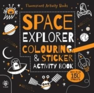 Space Explorer Colouring And Sticker Activity Book - 2855087504