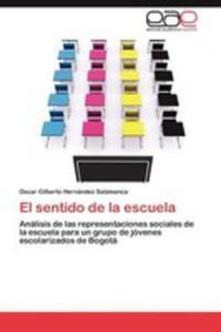 El Sentido De La Escuela - 2857189449