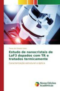 Estudo De Nanocristais De Laf3 Dopados Com Tr E Tratados Termicamente - 2857261260