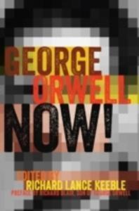 George Orwell Now! - 2846077191