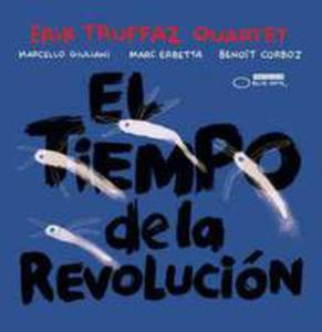 El Tiempo De La Revolucion - 2850807736