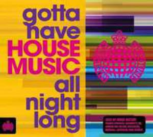 Gotta Have House Music - 2839778312