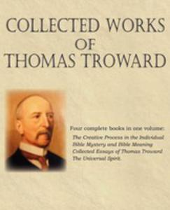 Collected Works Of Thomas Troward - 2849953066