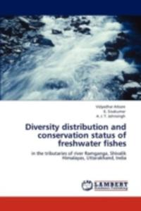 Diversity Distribution And Conservation Status Of Freshwater Fishes - 2857133962