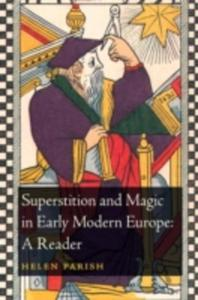 Superstition And Magic In Early Modern Europe - 2840045818