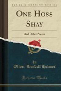 One Hoss Shay - 2861042779